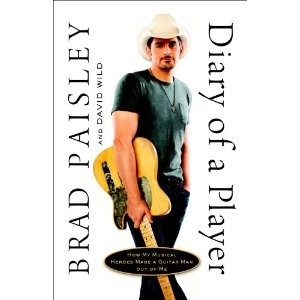 / : Worth Reading, Book Worth, Country Music, Players, Guitar Men, Diaries, Brad Paisley, Music Heroes, Man