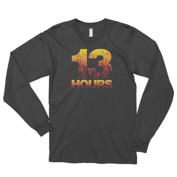 13 Hours Remember Benghazi Long Sleeve Patriotic T-Shirt (unisex)