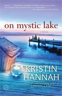 On Mystic Lake...a woman must decide which path to continue on for her life...good book.  Adult 8/12