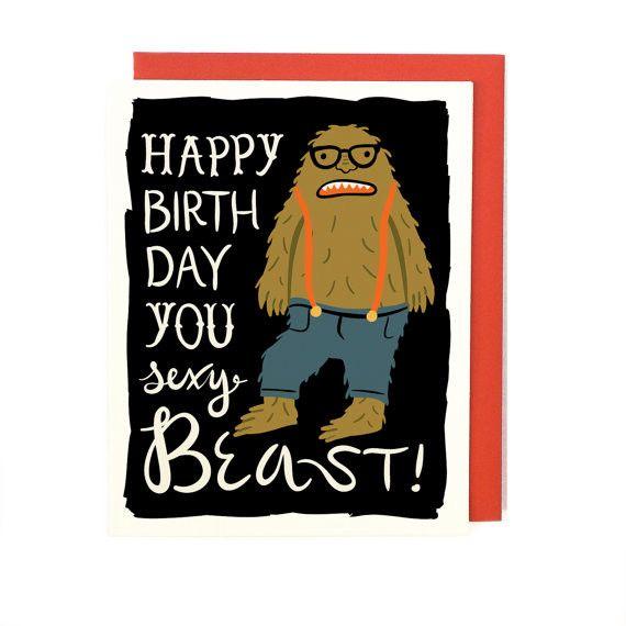 Happy Birthday You Sexy Beast Greeting Card