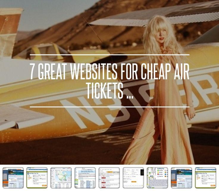 7 #Great Websites for #Cheap Air Tickets ... → #Travel #Airfarewatchdog