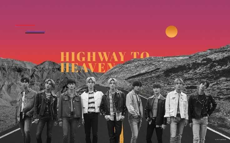 Highway To Heaven Dawn Ver Highway To Heaven Desktop Edit Nct Br They Know We Got The Chemistry Wallpaper Highwaytoheaven Nct127 Highwa In 2020 Achtergrond Mac
