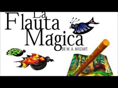 Youtube: Mozart -La Flauta Mágica-.