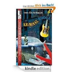 """Kriminalboogie"" von Ines Eichelbaum ab Mai 2013 bei bookshouse   http://www.bookshouse.de/buecher/Kriminalboogie/"