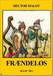 Frændeløs af Hector Malot, ISBN 9788792922366