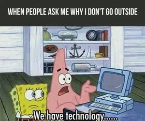 "What is this...""outside""...you speak of? #lol #funny #spongebob"