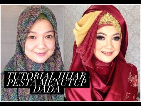 Tutorial Hijab Pesta Menutup Dada - YouTube