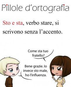 #Italiano scritto: sto e sta non vogliono l' accento