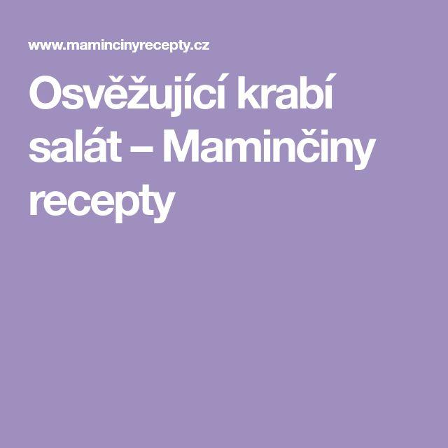 Osvěžující krabí salát – Maminčiny recepty