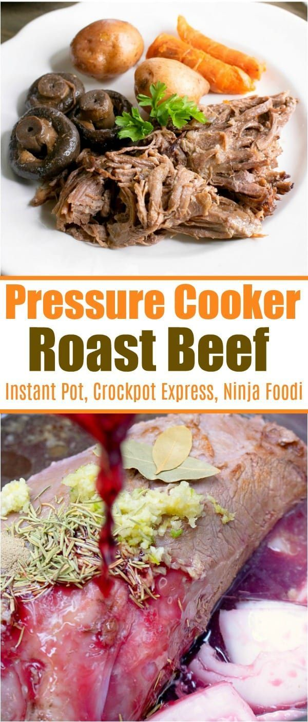 Pressure Cooker Roast Beef Is Tender And Full Of Flavor Without Ever Having To Turn On Roast Beef With Vegetables Roast Beef Recipes Instant Pot Dinner Recipes