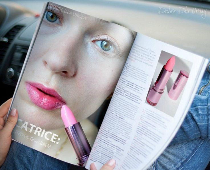 Dobre Dla Urody: Catrice Tinted Lip Glow Balm - magiczny, pielęgnacyjny balsam do ust :)