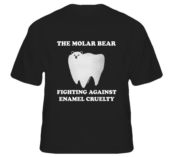 The Molar Bear Fights Against Enamel Cruelty Funny Hilarious T Shirt