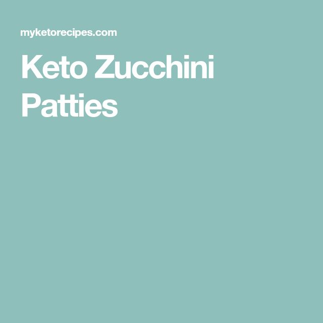 Keto Zucchini Patties