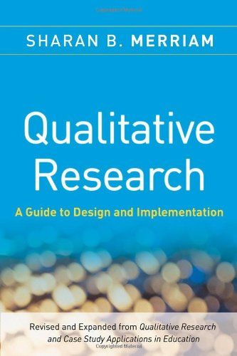 Bestseller books online Qualitative Research: A Guide to Design and Implementation (JOSSEY-BASS HIGHER  ADULT EDUCATION SERIES) Sharan B. Merriam  http://www.ebooknetworking.net/books_detail-0470283548.html