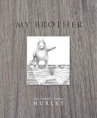 My Brother  is a CBCA shortlisted book that is all about family. It is written and illustrated by Dee Huxley, with the visual characters dra...