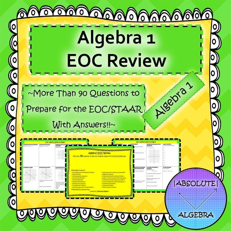 Algebra I EOC Review  Give your students a spiraling review of the entire year!  Includes 5 sets of…  5 Solving Equation and Inequality Problems	6 Graphing Linear Functions  5 Slope Problems	3 Regression Problems  5 Solving Quadratic Equations	5 Exponential Growth and Decay  12 Polynomials Problems	5 Systems of Linear Equations  4 Simplifying Radicals	3 Arithmetic/Geometric Sequence  5 Solving Literal Equations	5 Linear Characteristics  5 Writing Linear Equations	5 and more!  Answer key…