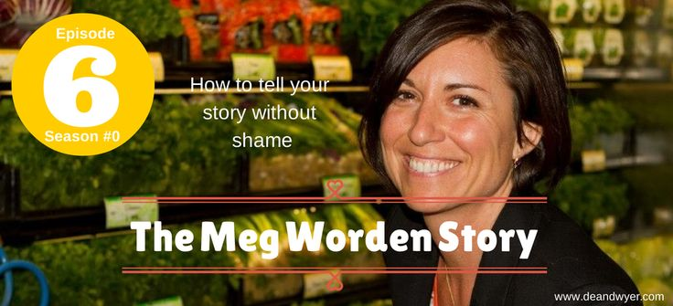 Love this woman. How to tell your story without shame. And we all have something that causes us deep shame.