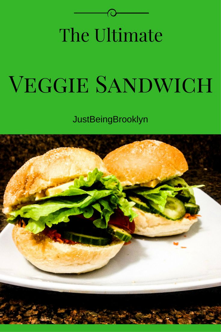 The Ultimate Veggie Sandwich, vegetarian, vegan, vegan sandwich, recipe, dinner, lunch
