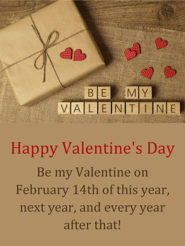 Be My Valentine   Happy Valentineu0027s Day Card For Him: Would You Like To Let