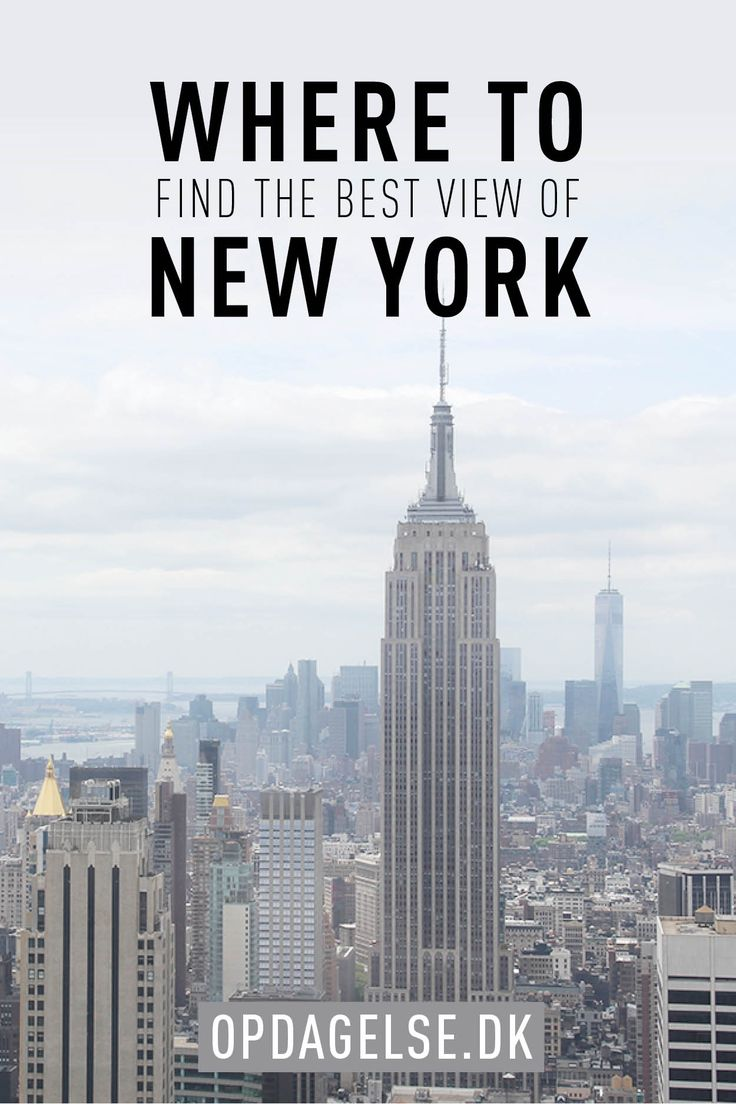 Where do you find the Best View of New York? Empire State Building, Rockefeller Center or One World Observatory? We have tried them all