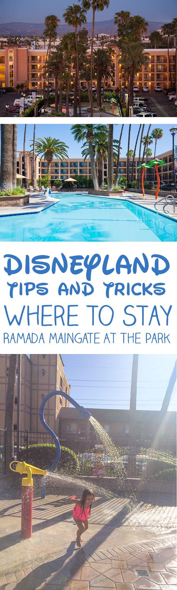 Disneyland Tips and Tricks - Ramada Maingate At The Park Hotel Review @ramadamaingate
