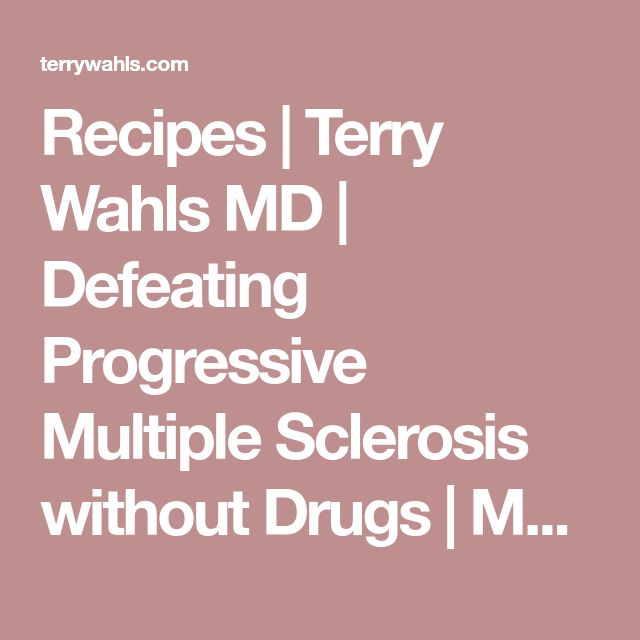 Recipes | Terry Wahls MD | Defeating Progressive Multiple Sclerosis without Drugs | MS Recovery | Food As Medicine