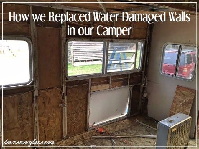 How to Replace Water Damaged Camper Walls- downemorylane.com