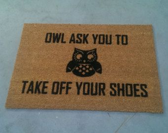 Owl Ask You To Take Off Your Shoes Welcome by uncommondoormats