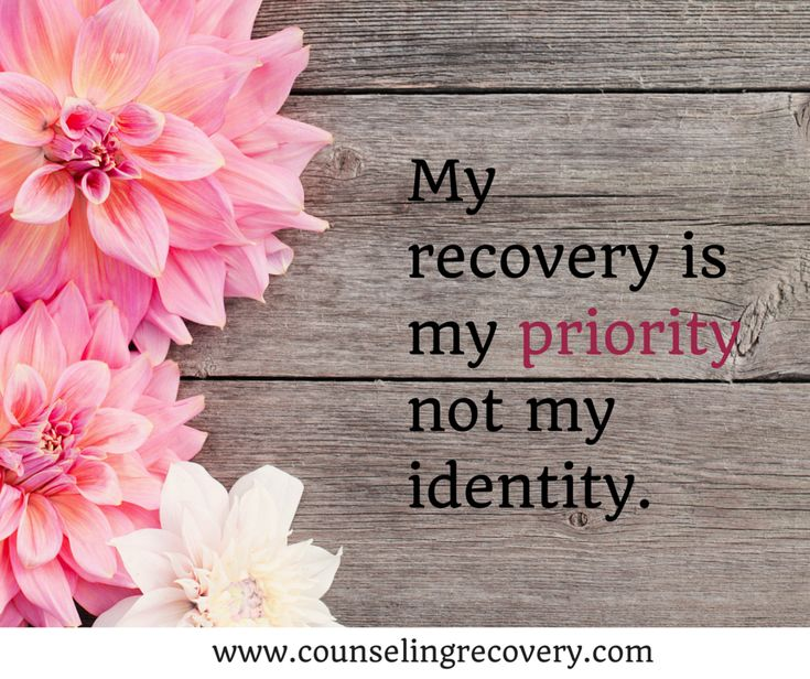 Realize that recovery - while being important, is a part of you not all of you!