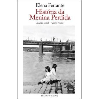 A História da Menina Perdida - Elena Ferrante