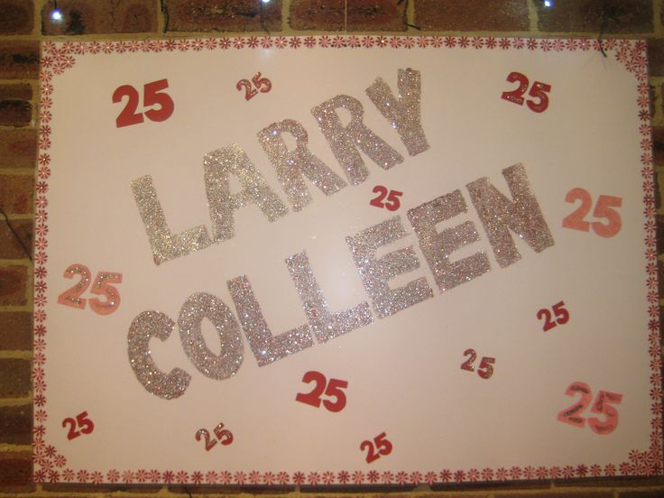 Happy 25th Anniversary Larry & Colleen - poster made by Maureen