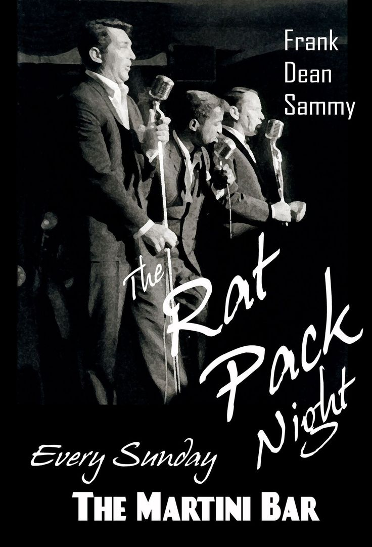 the rat pack...known as Frank, Dean, Sammy, Peter Lawford and Joey Bisop...originally led by Humphrey Bogart until his death in 1957