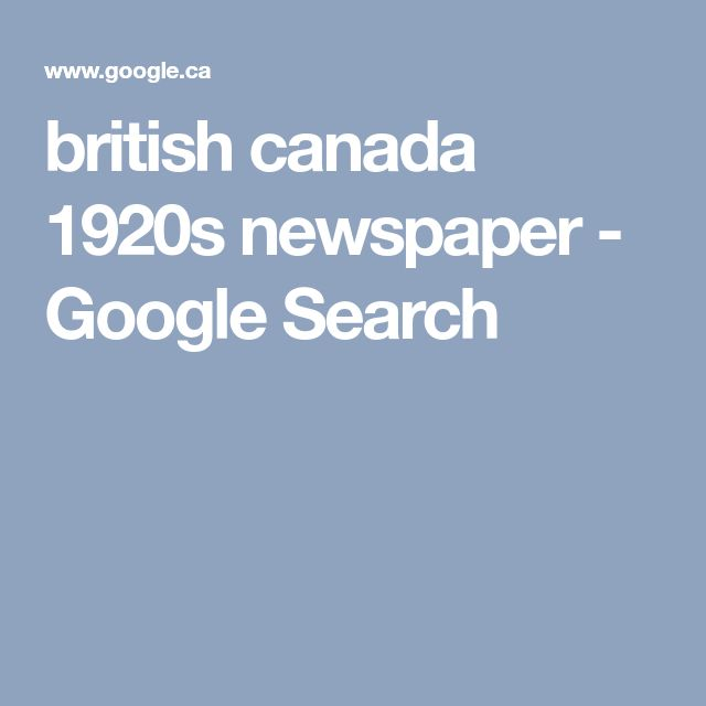 british canada 1920s newspaper - Google Search