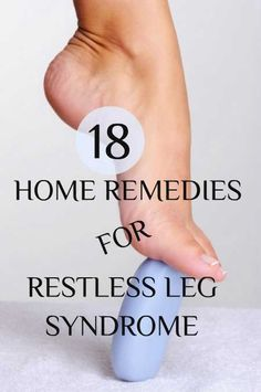 Home remedies to get rid of restless leg syndrome. Try them out!
