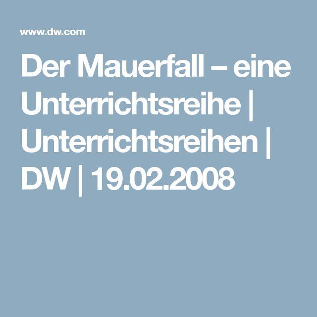 Der Mauerfall – eine Unterrichtsreihe | Unterrichtsreihen | DW | 19.02.2008