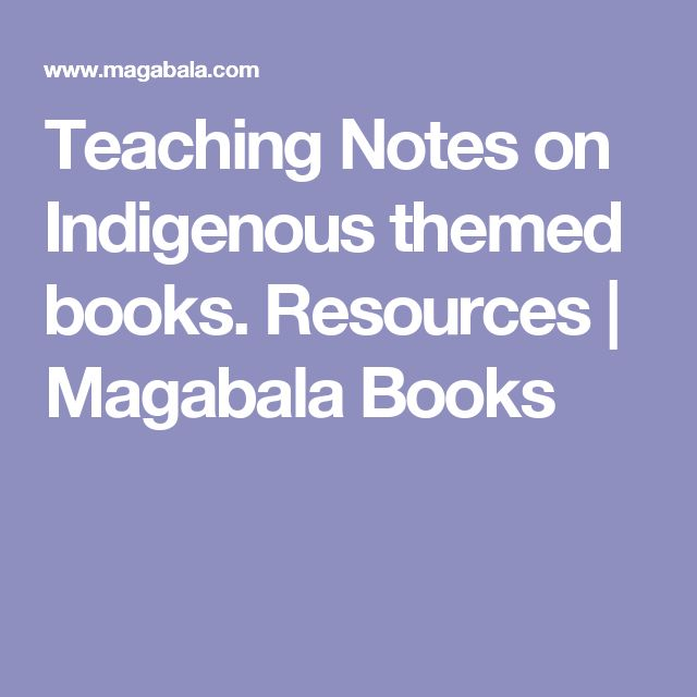 Teaching Notes on Indigenous themed books. Resources  | Magabala Books