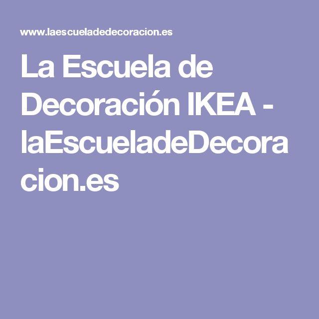 La Escuela de Decoración IKEA - laEscueladeDecoracion.es
