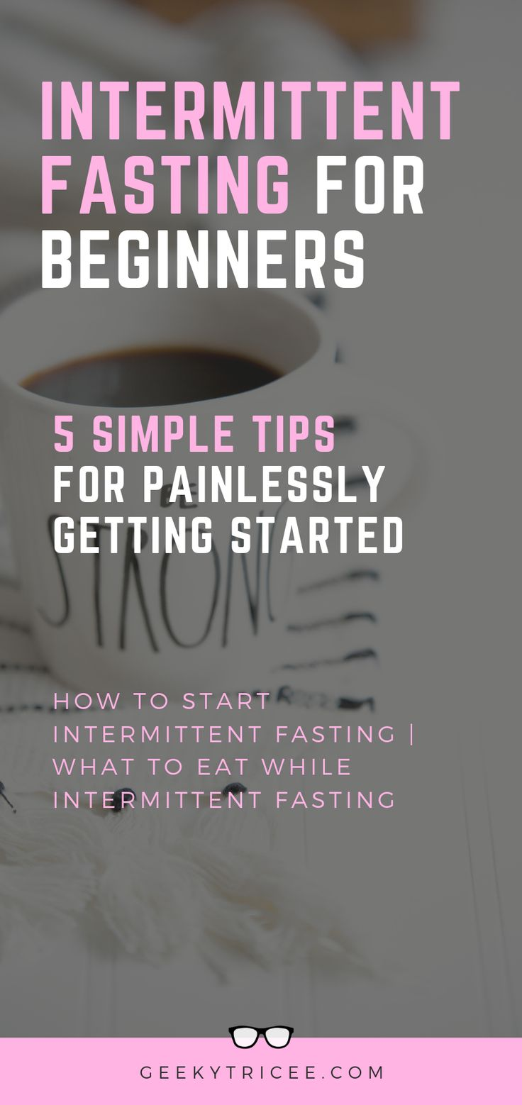 How to start intermittent fasting. What to eat when intermittent fasting.