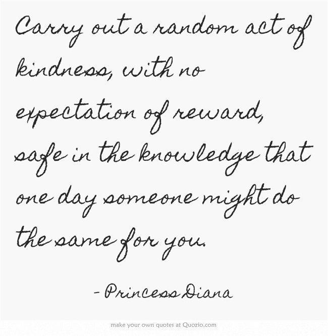 A true inspiration to us all - Princess Diana, Quotes