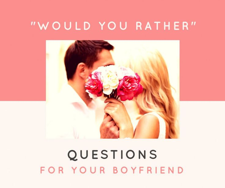 best would you rather dating questions See also: 150 best never have i ever questions to ask someone great would you rather questions 1 would you rather be on a survival reality show or dating game show 2 would you rather be the star player on a losing basketball team or ride the bench on a winning.