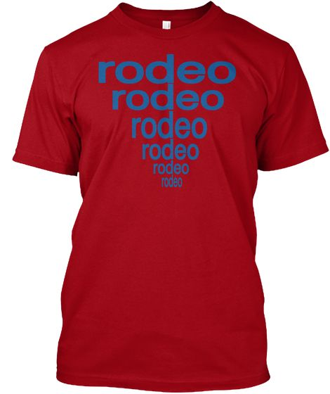 rodeo Shirts For men & women Limited Edition. Not sold in stores. Select your style and color  #RODEO #RIDER #HORSES #BULLS  https://teespring.com/fr/rodeo-t-shirt#pid=2&cid=568&sid=front