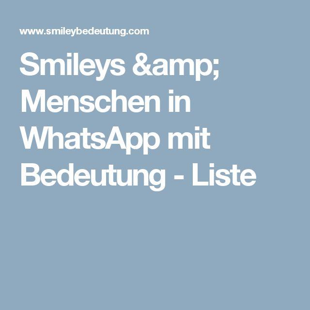 Smileys & Menschen in WhatsApp mit Bedeutung - Liste