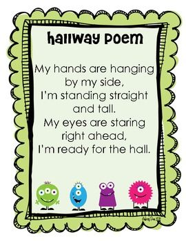 Practicing good hallway behavior is a routine for many teachers at the beginning of the year. Hang this Hallway Poem by your door and teach your st...