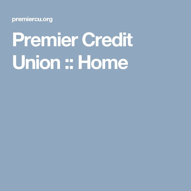 Premier Credit Union :: Home