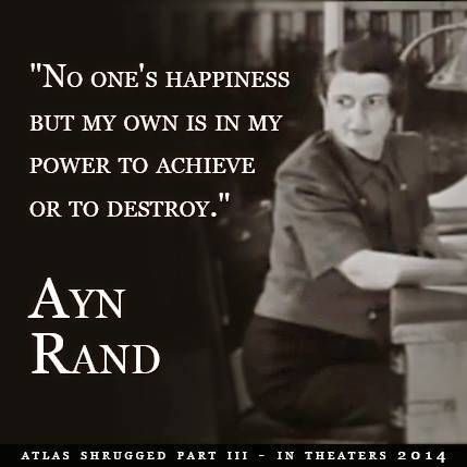 "Watch the video – ""No one's happiness but my own is in my power to achieve or to destroy."" Ayn Rand #aynrand #happiness"