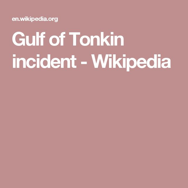 Gulf of Tonkin incident - Wikipedia