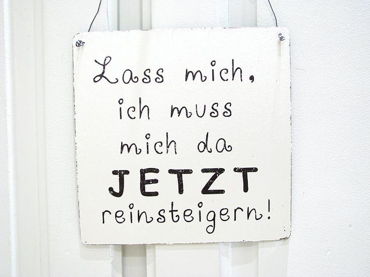 XL+Vintage+DEKO+Schild+Shabby+LASS+MICH,+ICH+MUSS++von+INTERLUXE+auf+DaWanda.com