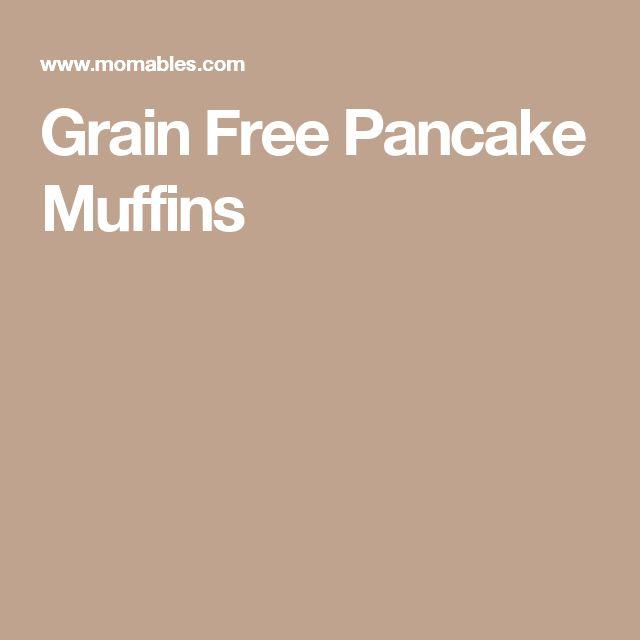 Grain Free Pancake Muffins