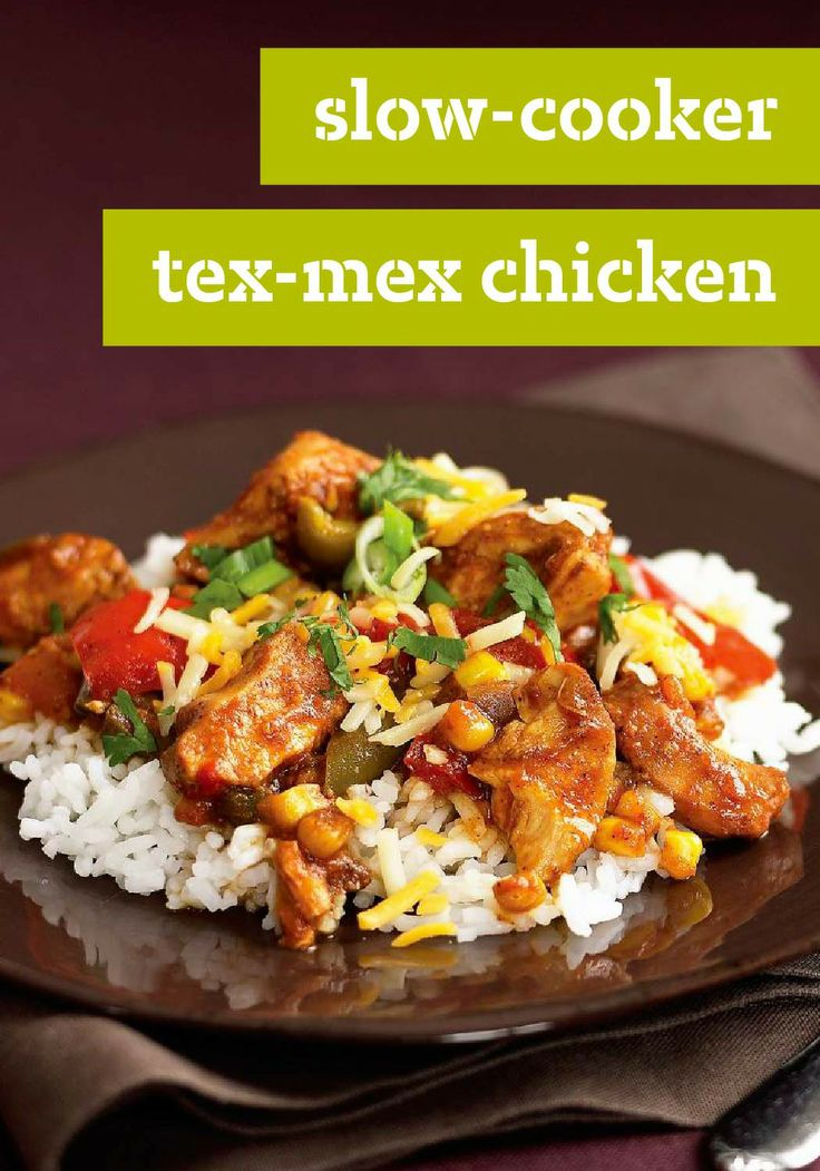 Slow-Cooker Tex-Mex Chicken – Tex-Mex chicken with authentic flavor is as easy as combining six ingredients in a slow cooker—and adding a sprinkle of cheese before serving.