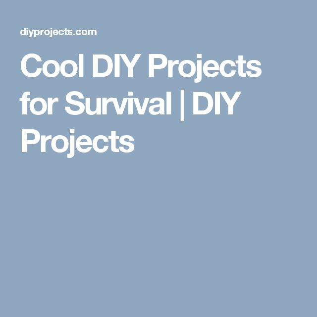 Cool DIY Projects for Survival | DIY Projects